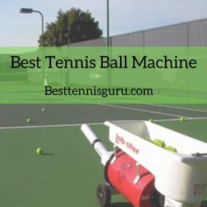 Best Tennis Ball machine 2020 Reviews-Buyer guide