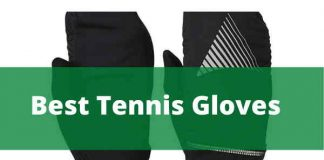 Best Tennis Gloves