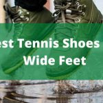 6 Best Tennis Shoes For Wide Feet Reviews (2021)