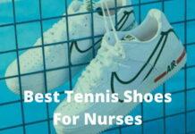 Best Tennis Shoes For Nurses