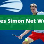 Gilles Simon Net Worth 2020 |Family|Girlfriend|Matches