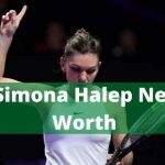 Simona Halep Net Worth 2021 |Family|Boyfriend|Matches
