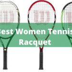 Best Women Tennis Racquet