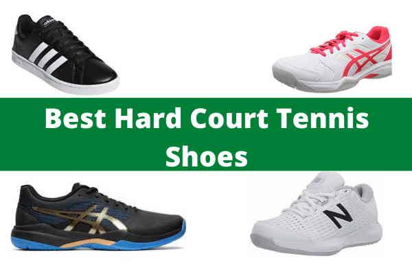 Best Hard Court Tennis Shoes