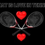what is love in tennis