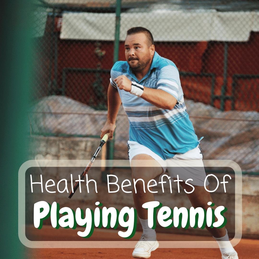 Tennis Health Benefits